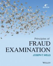 Principles of Fraud Examination Wells 4th Edition Test Bank