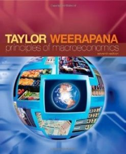 Test Bank for Principles of Macroeconomics, 7th Edition : Taylor