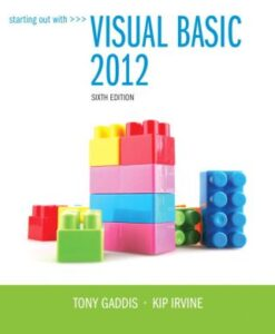 Solution Manual for Starting Out With Visual Basic 2012, 6th Edition Gaddis, Irvine