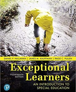 Solution Manual for Exceptional Learners: An Introduction to Special Education 14th Edition
