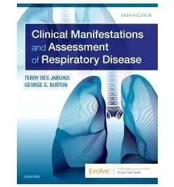 Test Bank for Clinical Manifestations and Assessment of Respiratory Disease 8th Edition by Des Jardins