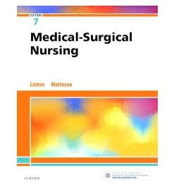Test Bank for Medical Surgical Nursing 7th Edition by Linton