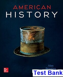 American History Connecting with the Past 15th Edition Alan Brinkley Test Bank