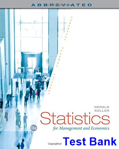 Statistics for Management and Economics Abbreviated 10th Edition Gerald Keller Test Bank