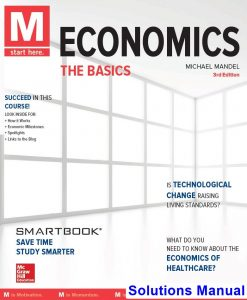 M Economics The Basics 3rd Edition Mandel Solutions Manual