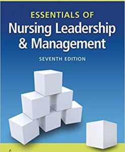 Test Bank for Essentials of Nursing Leadership & Management 7th by Weiss