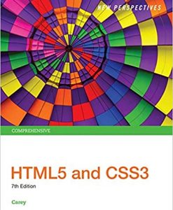 Solution Manual for New Perspectives HTML5 and CSS3 Comprehensive 7th by Carey