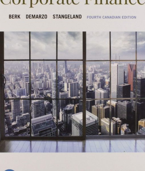 Test Bank for Corporate Finance 4th Canadian Edition by Berk