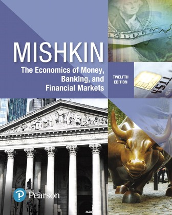 Solution Manual for The Economics of Money, Banking and Financial Markets 12th Edition Mishkin ISBN-10: 0134733827, ISBN-13: 9780134733821, ISBN-10: 0134855388, ISBN-13: 9780134855387