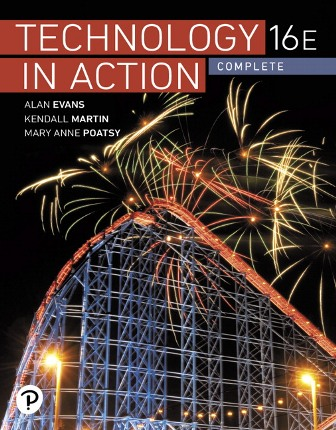 Solution Manual for Technology In Action Complete 16th Edition Evans ISBN-10: 0135435196, ISBN-13: 9780135435199, ISBN-10: 0135490103, ISBN-13: 9780135490105