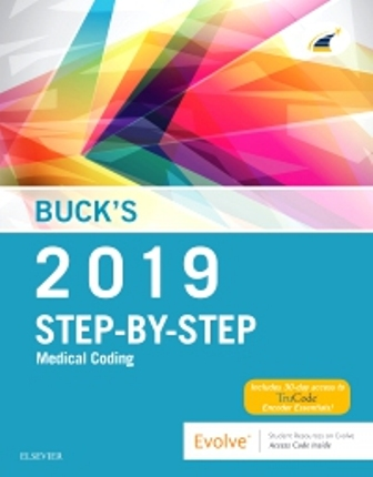 Test Bank for Buck's Step-by-Step Medical Coding, 2019 Edition, Elsevier, ISBN: 9780323582193
