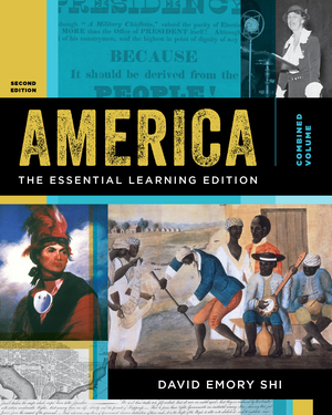 Test Bank for America: The Essential Learning Edition Volume 2 2nd Edition Shi ISBN: 9780393643039 ISBN: 9780393664102, ISBN: 9780393643046