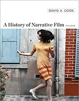 Test Bank for A History of Narrative Film 5th Edition Cook