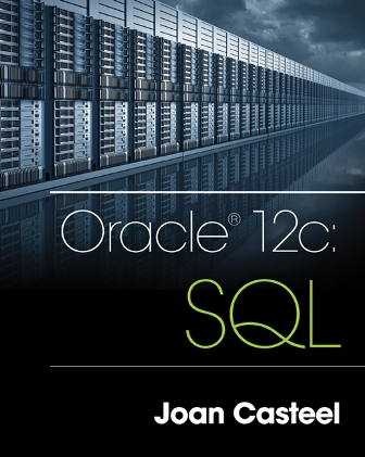 Solution Manual for Oracle 12c: SQL 3rd Edition Casteel ISBN-10: 1305251032, ISBN-13: 9781305251038