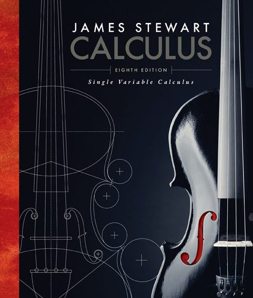 Solution Manual for Calculus Single Variable, 8th Edition, James Stewart, ISBN-10: 1305266633, ISBN-13: 9781305266636