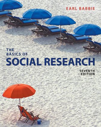 Test Bank for The Basics of Social Research 7th Edition Babbie ISBN-10: 1305503074 ISBN-13: 9781305503076