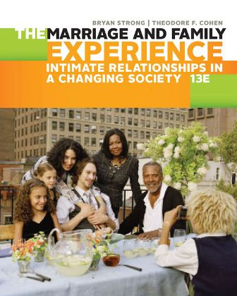 Test Bank for The Marriage and Family Experience: Intimate Relationships in a Changing Society 13th Edition Strong ISBN-10: 1305503104, ISBN-13: 9781305503106