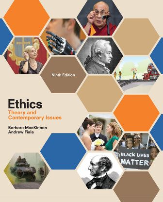 Test Bank for Ethics: Theory and Contemporary Issues 9th Edition MacKinnon ISBN-10: 1305958675, ISBN-13: 9781305958678