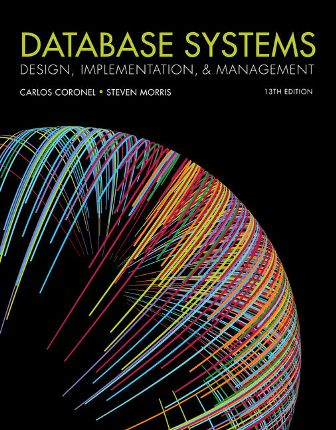 Test Bank for Database Systems: Design, Implementation, and Management 13th Edition Coronel ISBN-10: 1337627909, ISBN-13: 9781337627900