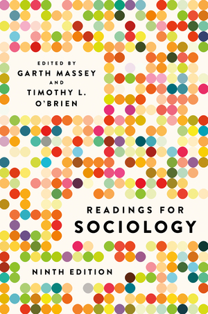 Test Bank for Readings for Sociology, 9th Edition, Garth Massey, ISBN: 9780393674316