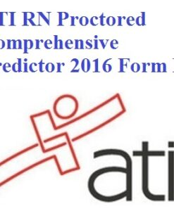 ATI RN Proctored Comprehensive Predictor 2016 Form B