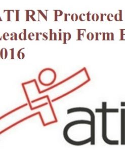 ATI RN Proctored Leadership Form B 2016