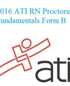 ATI RN Proctored Fundamentals Form B 2016
