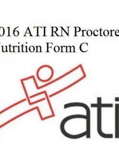 ATI RN Nutrition 2016 Form C