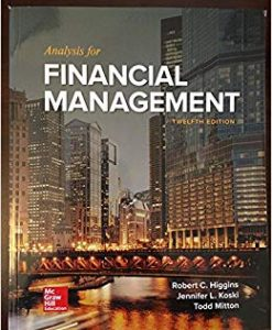 Solution Manual for Analysis for Financial Management 12th Edition