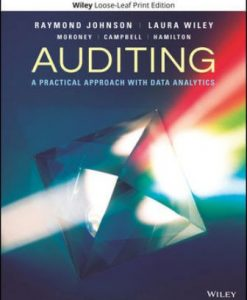 Solution Manual for Auditing: A Practical Approach with Data Analytics, 1st Edition, Raymond N. Johnson, Laura Davis Wiley, Robyn Moroney, Fiona Campbell, Jane Hamilton, ISBN: 111940181X, ISBN: 9781119401810