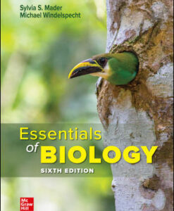 Test Bank for Essentials of Biology, 6th Edition, Sylvia Mader, Michael Windelspecht, ISBN10: 1260087328, ISBN13: 9781260087321