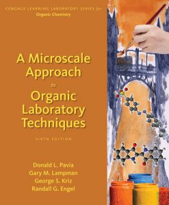 Solution Manual for A Microscale Approach to Organic Laboratory Techniques, 6th Edition, Donald L. Pavia, George S. Kriz, Gary M. Lampman, Randall G. Engel, ISBN-10: 1305968344, ISBN-13: 9781305968349