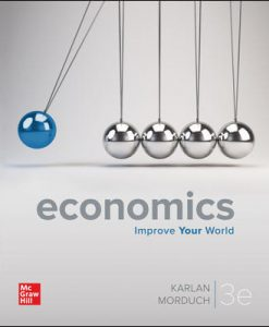 Test Bank for Economics, 3rd Edition, Dean Karlan, Jonathan Morduch, ISBN 10: 1260225313, ISBN 13: 9781260225310