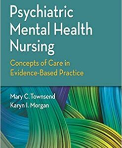 Test Bank for Psychiatric Mental Health Nursing 9th by Townsend